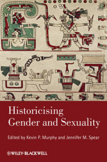 Historicising Gender and Sexuality (Heftet)