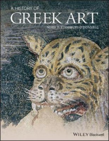 A History of Greek Art av Mark D. Stansbury-O'Donnell (Heftet)