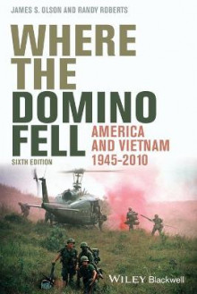 Where the Domino Fell av James S. Olson og Randy W. Roberts (Heftet)