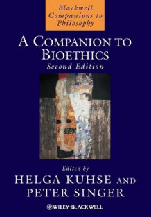 A Companion to Bioethics (Heftet)