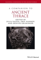 A Companion to Ancient Thrace (Innbundet)