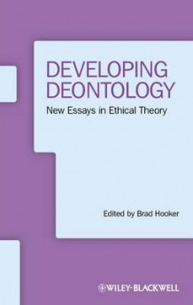 Developing Deontology (Heftet)
