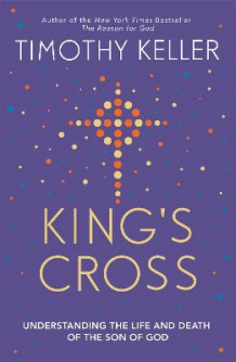 King's Cross av Timothy Keller (Heftet)