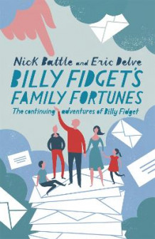 Billy Fidget's Family Fortunes av Nick Battle og Eric Delve (Heftet)