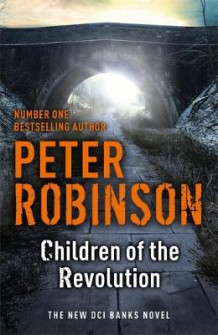 Children of the Revolution av Peter Robinson (Innbundet)