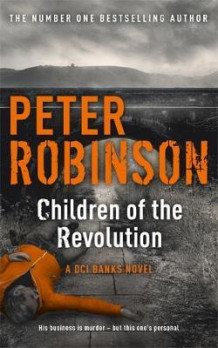 Children of the revolution av Peter Robinson (Heftet)