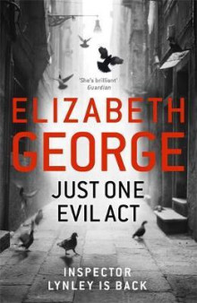 Just one evil act av Elizabeth George (Innbundet)