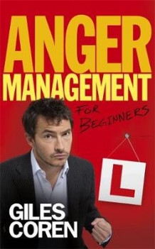 Anger Management (for Beginners) av Giles Coren (Innbundet)