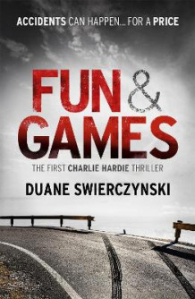 Fun and Games av Duane Swierczynski (Heftet)