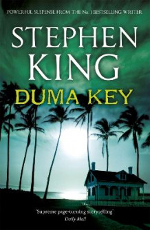 Duma Key av Stephen King (Heftet)