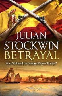 Betrayal av Julian Stockwin (Innbundet)
