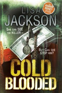 Cold Blooded av Lisa Jackson (Innbundet)