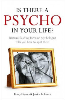 Is There a Psycho in Your Life? av Kerry Daynes (Heftet)