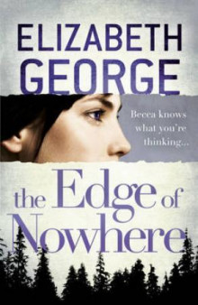 The edge of nowhere av Elizabeth George (Heftet)