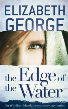 The edge of the water av Elizabeth George (Heftet)