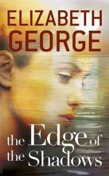 The edge of the shadows av Elizabeth George (Heftet)
