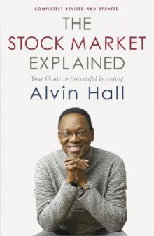 The Stock Market Explained av Alvin D. Hall (Heftet)