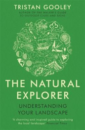 The Natural Explorer av Tristan Gooley (Heftet)