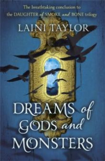 Dreams of gods and monsters av Laini Taylor (Heftet)