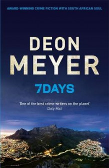 7 Days av Deon Meyer (Innbundet)