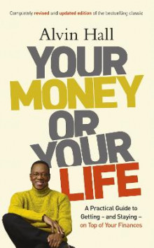 Your Money or Your Life av Alvin D. Hall (Heftet)