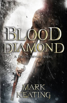 Blood Diamond: A Pirate Devlin Novel av Mark Keating (Innbundet)