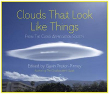 Clouds That Look Like Things av Gavin Pretor-Pinney (Innbundet)