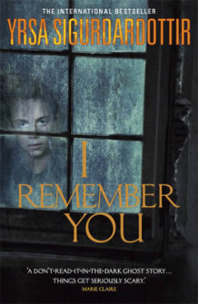 I Remember You av Yrsa Sigurdardottir (Heftet)