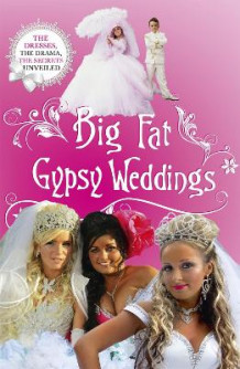 Big Fat Gypsy Weddings av Jim Nally (Heftet)