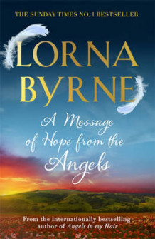 A Message of Hope from the Angels av Lorna Byrne (Heftet)