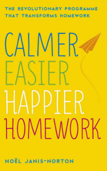 Calmer, Easier, Happier Homework av Noel Janis-Norton (Heftet)