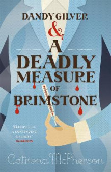 Dandy Gilver and a Deadly Measure of Brimstone av Catriona McPherson (Heftet)