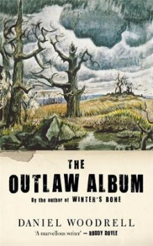 The Outlaw Album av Daniel Woodrell (Innbundet)
