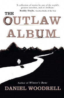 The Outlaw Album av Daniel Woodrell (Heftet)