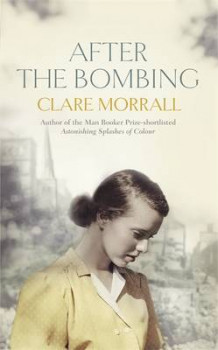 After the Bombing av Clare Morrall (Innbundet)