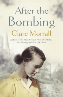 After the Bombing av Clare Morrall (Heftet)