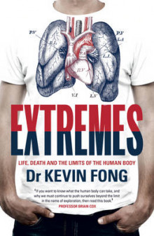 Extremes: Life, Death and the Limits of the Human Body av Kevin Fong (Heftet)