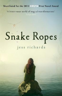 Snake Ropes av Jess Richards (Heftet)
