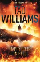Happy Hour in Hell av Tad Williams (Heftet)