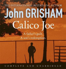 Calico Joe av John Grisham (Lydbok-CD)