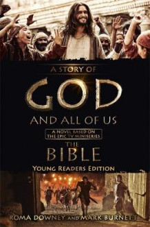 A Story of God and All of Us - Young Readers Edition av Mark Burnett og Roma Downey (Innbundet)