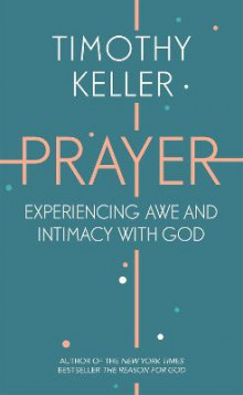Prayer av Timothy Keller (Heftet)