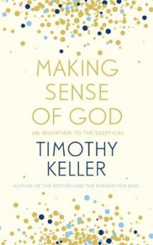 Making Sense of God av Timothy Keller (Innbundet)