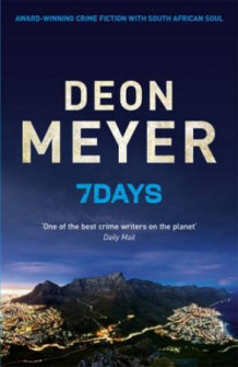 7 days av Deon Meyer (Heftet)