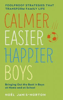 Calmer, Easier, Happier Boys av Noel Janis-Norton (Heftet)