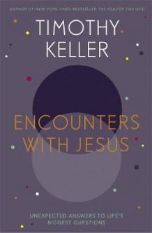 Encounters with Jesus av Timothy Keller (Heftet)