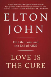 Love is the Cure av Elton John (Heftet)