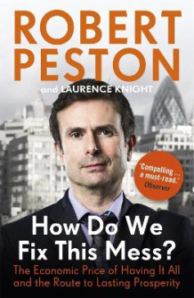 How Do We Fix This Mess? av Robert Peston (Heftet)