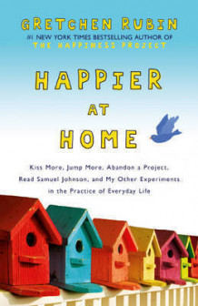 Happier at Home av Gretchen Rubin (Heftet)