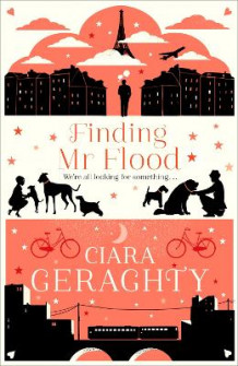 Finding Mr Flood av Ciara Geraghty og Ciara Geraghty (Heftet)